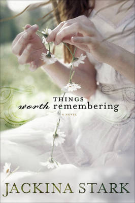Things Worth Remembering (Paperback)