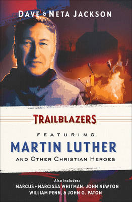 Trailblazers: Omnibus Vol. 5: Featuring Martin Luther and Other Christian Heroes (Paperback)