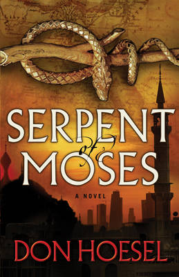 Serpent of Moses (Paperback)