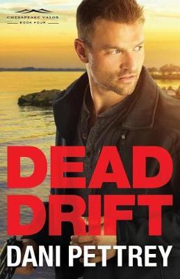 Dead Drift - Chesapeake Valor 4 (Paperback)