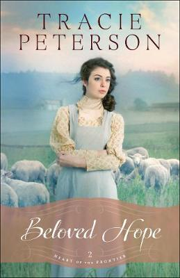Beloved Hope - Heart of the Frontier 2 (Paperback)