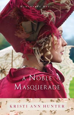 A Noble Masquerade (Paperback)