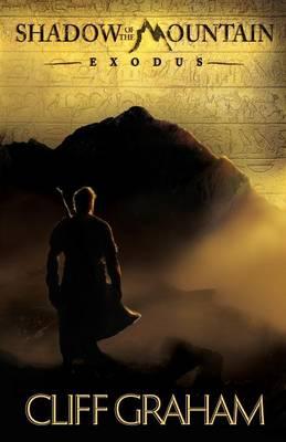 Shadow of the Mountain: Exodus - Shadow of the Mountain 1 (Paperback)