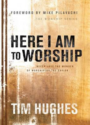 Here I Am to Worship (Paperback)