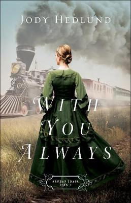 With You Always - Orphan Train 1 (Paperback)