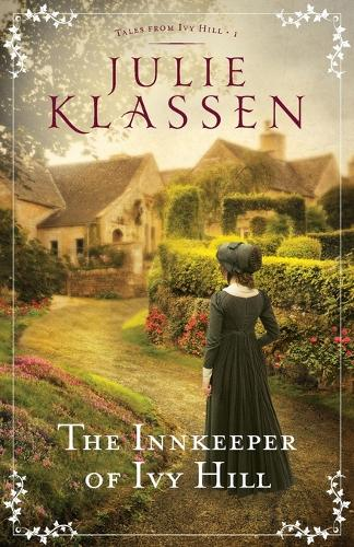 The Innkeeper of Ivy Hill - Tales from Ivy Hill 1 (Paperback)
