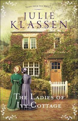 The Ladies of Ivy Cottage - Tales from Ivy Hill 2 (Hardback)
