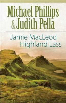 Jamie MacLeod: Highland Lass - The Highland Collection 1 (Paperback)