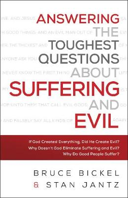 Answering the Toughest Questions about Suffering and Evil (Paperback)