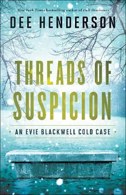 Threads of Suspicion - Evie Blackwell Cold Case (Hardback)
