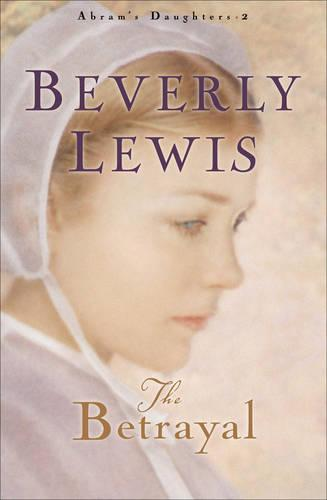 The Betrayal - Abram's Daughters 2 (Paperback)