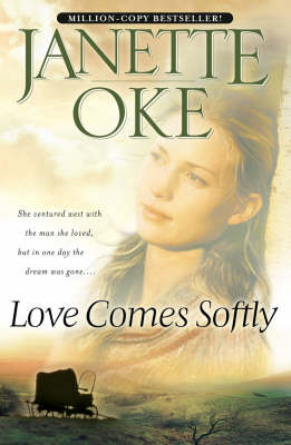 Love Comes Softly (Paperback)