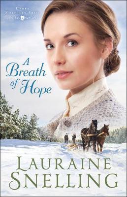 A Breath of Hope - Under Northern Skies 2 (Hardback)