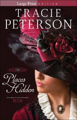 In Places Hidden - Golden Gate Secrets 1 (Paperback)