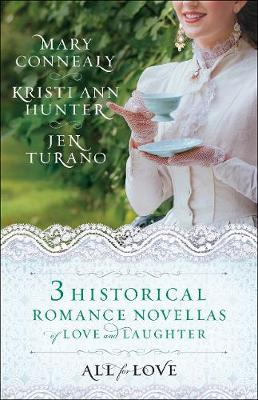 All for Love: Three Historical Romance Novellas of Love and Laughter (Paperback)