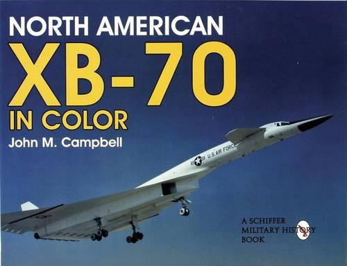 North American XB-70 in Color (Paperback)
