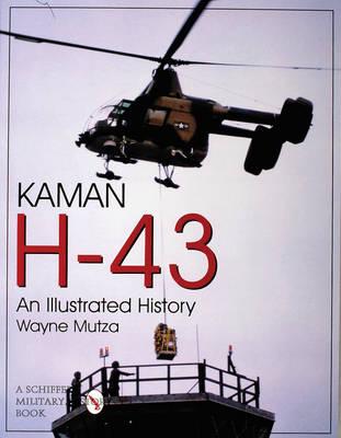 Kaman H-43: An Illustrated History (Paperback)