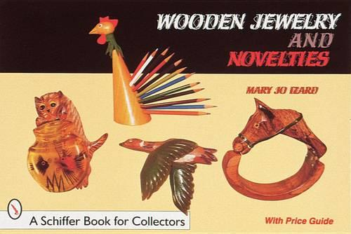 Wooden Jewelry and Novelties (Paperback)