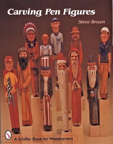 Carving Pen Figures (Paperback)