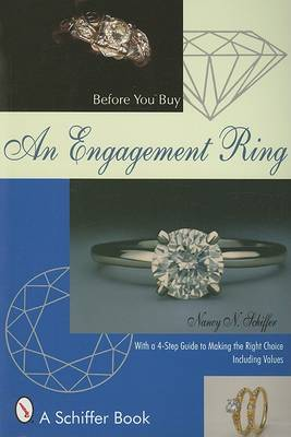 Before You Buy An Engagement Ring: With a 4-step Guide for Making the Right Choice (Paperback)