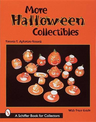 More Halloween Collectibles: Anthropomorphic Vegetables and Fruits of Halloween (Paperback)