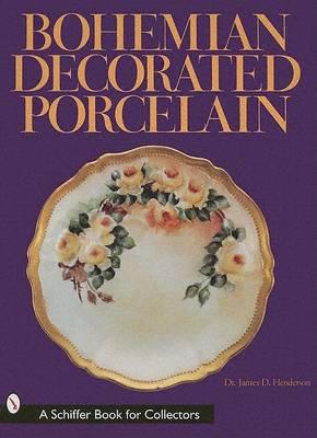 Bohemian Decorated Porcelain (Hardback)