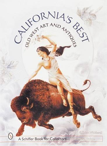 California's Best: Old West Art and Antiques (Hardback)