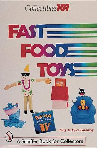 Collectibles 101: Fast Food Toys (Paperback)