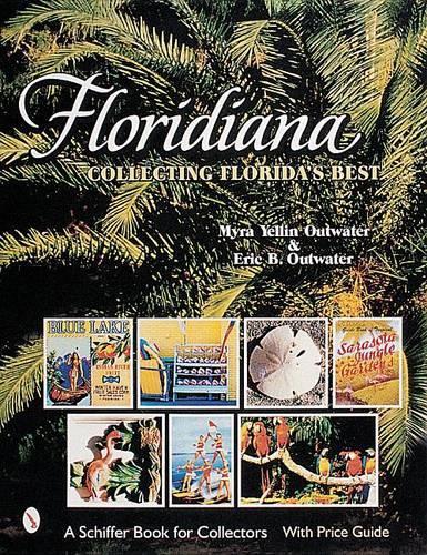 Floridiana: Collecting Floridas Best (Paperback)