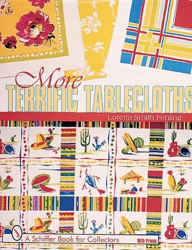 More Terrific Tablecloths (Paperback)