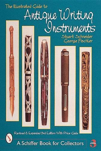 The Illustrated Guide to Antique Writing Instruments (Paperback)