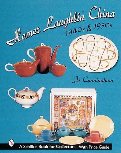 Homer Laughlin China: 1940s and 1950s (Hardback)