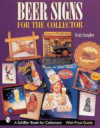 Beer Signs for the Collector (Paperback)