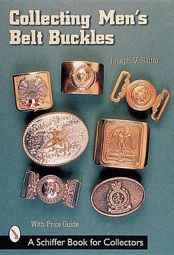 Collecting Men's Belt Buckles (Paperback)