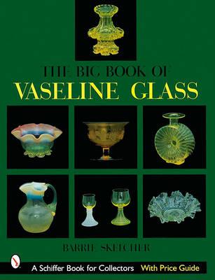 Big Book of Vaseline Glass (Hardback)
