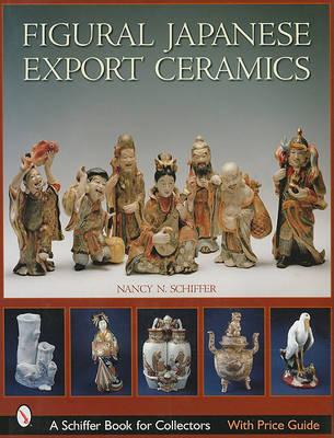 Figural Japanese Export Ceramics (Hardback)
