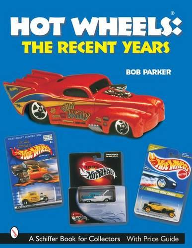 Hot Wheels Recent Years (Paperback)