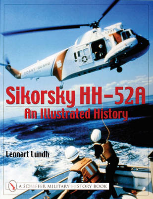 Sikorsky HH-52A: An Illustrated History (Paperback)
