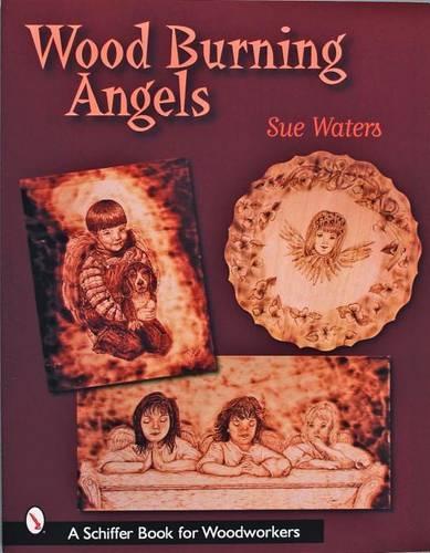 Wood Burning Angels (Paperback)