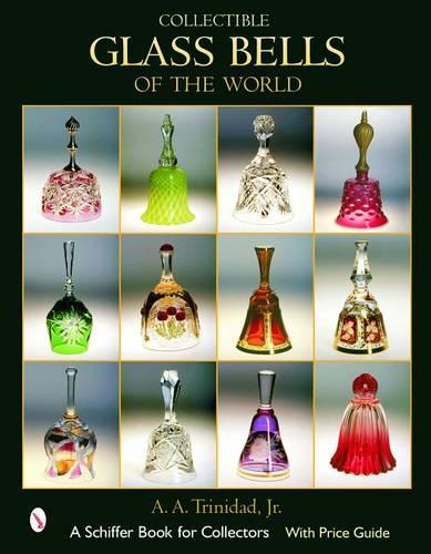 Collectible Glass Bells of the World (Hardback)