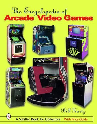 The Encyclopedia of Arcade Video Games (Hardback)