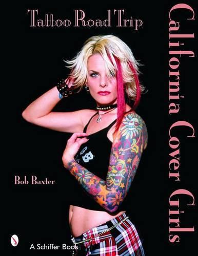 Tattoo Road Trip: California Cover Girls (Paperback)