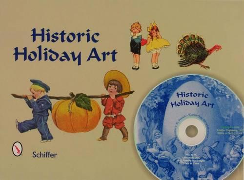 Historic Holiday Art: With 295 Royalty-free Images on Cd (Hardback)