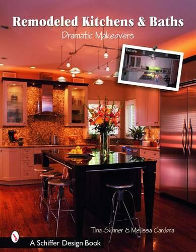 Remodeled Kitchens & Baths: Dramatic Makeovers (Paperback)