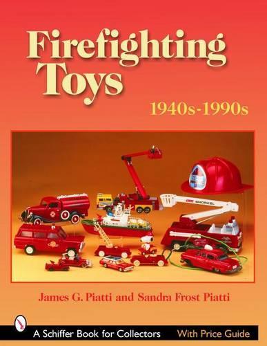 Firefighting Toys: 1940s-1990s (Paperback)