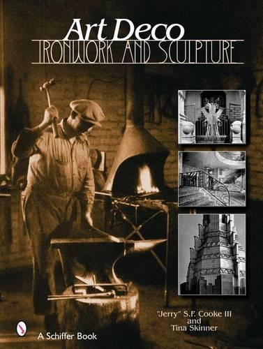 Art Deco Ironwork and Sculpture (Hardback)