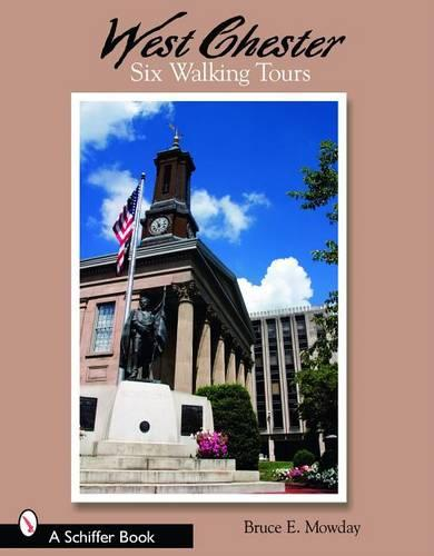 West Chester: Six Walking Tours (Paperback)