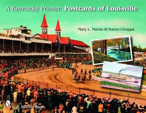 A Kentucky Primer: Postcards of Louisville (Paperback)