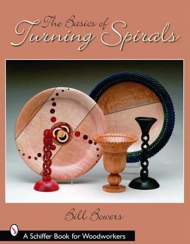 Basics of Turning Spirals (Paperback)