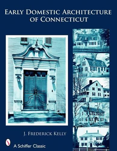 Early Domestic Architecture of Connecticut (Paperback)